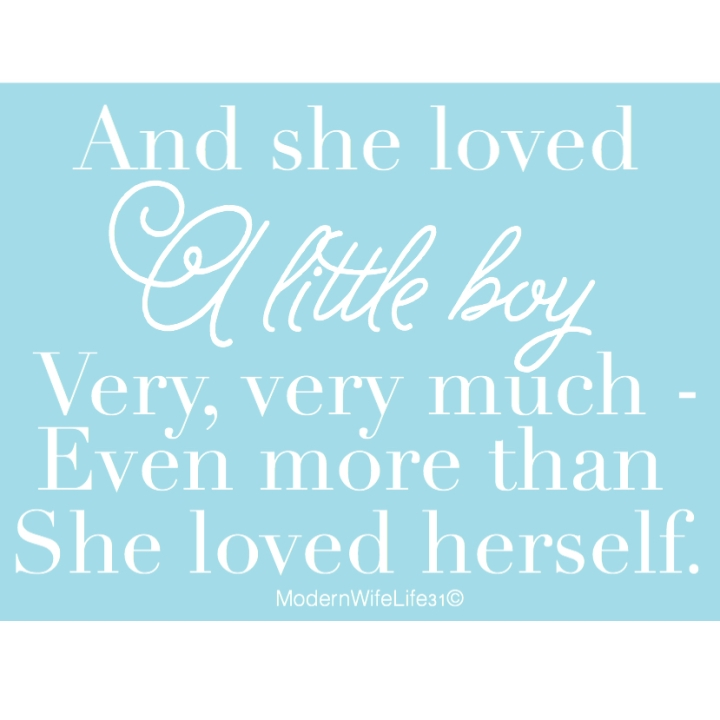 and she loved a little boy very much